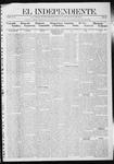 """El independiente (Las Vegas, N.M.), 08-08-1912 by La Cía. Publicista de """"El Independiente"""""""
