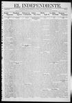 """El independiente (Las Vegas, N.M.), 08-01-1912 by La Cía. Publicista de """"El Independiente"""""""