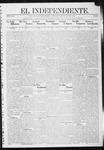 """El independiente (Las Vegas, N.M.), 07-18-1912 by La Cía. Publicista de """"El Independiente"""""""