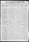 """El independiente (Las Vegas, N.M.), 07-11-1912 by La Cía. Publicista de """"El Independiente"""""""