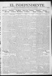 """El independiente (Las Vegas, N.M.), 05-16-1912 by La Cía. Publicista de """"El Independiente"""""""