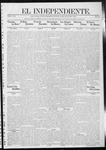 """El independiente (Las Vegas, N.M.), 05-02-1912 by La Cía. Publicista de """"El Independiente"""""""