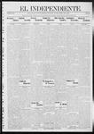"""El independiente (Las Vegas, N.M.), 04-18-1912 by La Cía. Publicista de """"El Independiente"""""""