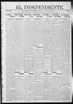 """El independiente (Las Vegas, N.M.), 04-11-1912 by La Cía. Publicista de """"El Independiente"""""""