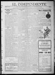 """El independiente (Las Vegas, N.M.), 12-28-1911 by La Cía. Publicista de """"El Independiente"""""""