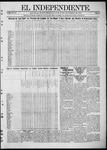 """El independiente (Las Vegas, N.M.), 11-16-1911 by La Cía. Publicista de """"El Independiente"""""""