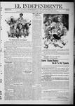 """El independiente (Las Vegas, N.M.), 11-04-1911 by La Cía. Publicista de """"El Independiente"""""""