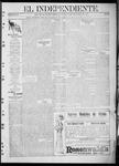 """El independiente (Las Vegas, N.M.), 10-12-1911 by La Cía. Publicista de """"El Independiente"""""""