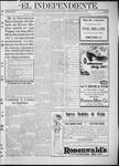 """El independiente (Las Vegas, N.M.), 10-05-1911 by La Cía. Publicista de """"El Independiente"""""""