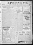 """El independiente (Las Vegas, N.M.), 09-28-1911 by La Cía. Publicista de """"El Independiente"""""""