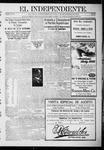 """El independiente (Las Vegas, N.M.), 09-07-1911 by La Cía. Publicista de """"El Independiente"""""""