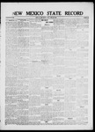New Mexico State Record, 04-30-1920 by State Publishing Company