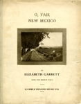 O, Fair New Mexico by Elizabeth Garrett and Roberto Mondragon