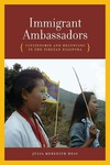 Immigrant Ambassadors: Citizenship and Belonging in the Tibetan Diaspora by Julia Meredith Hess