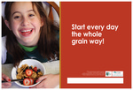 Start Every Day the Whole Grain Way for Children- English