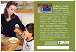 Whole Grains Make a Difference - Spanish