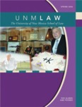 UNM Law: The Magazine for Alumni and Friends, Spring/Summer 2006