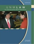 UNM Law: The Magazine for Alumni and Friends, Fall/Winter 2006