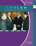 UNM Law: The Magazine for Alumni and Friends, Spring/Summer 2009
