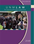 UNM Law: The Magazine for Alumni and Friends, Spring/Summer 2008