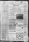 Rio Grande Republican, 11-10-1888 by Charles Metcalfe