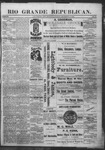 Rio Grande Republican, 12-15-1888 by Charles Metcalfe