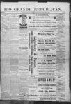 Rio Grande Republican, 01-12-1889 by Charles Metcalfe