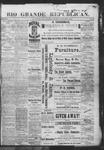 Rio Grande Republican, 01-19-1889 by Charles Metcalfe