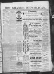 Rio Grande Republican, 02-16-1889 by Charles Metcalfe