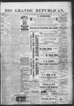 Rio Grande Republican, 04-06-1889 by Charles Metcalfe