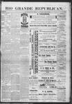 Rio Grande Republican, 05-25-1889 by Charles Metcalfe