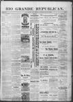 Rio Grande Republican, 07-13-1889 by Charles Metcalfe