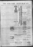 Rio Grande Republican, 08-10-1889 by Charles Metcalfe
