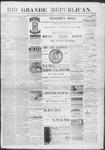 Rio Grande Republican, 12-14-1889 by Charles Metcalfe