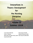 Innovations in Theory Development for the Nursing Development. Volume II by Carol J. Bett, Hanna Krieger, Kristin L. Kuhlmann, Mark Siemon, and Susan Steel