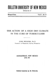 The action of a high dry climate in the cure of tuberculosis by John Weinzirl