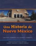 Una Historia de Nuevo Mexico: Traducción directa de la tercera edición by Calvin A. Roberts and Susan A. Roberts