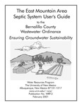 The East Mountain Area septic system user's guide to the Bernalillo County Wastewater Ordinance : ensuring groundwater sustainability by Michael E. Campana and Michele Minnis